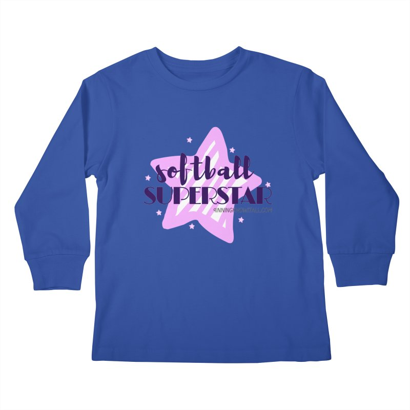 Softball Superstar Kids Longsleeve T-Shirt by 9 Inning Know It All Apparel and Merchandise
