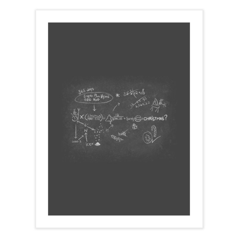 Christmas Equation Home Fine Art Print by 9th Mountain Threads