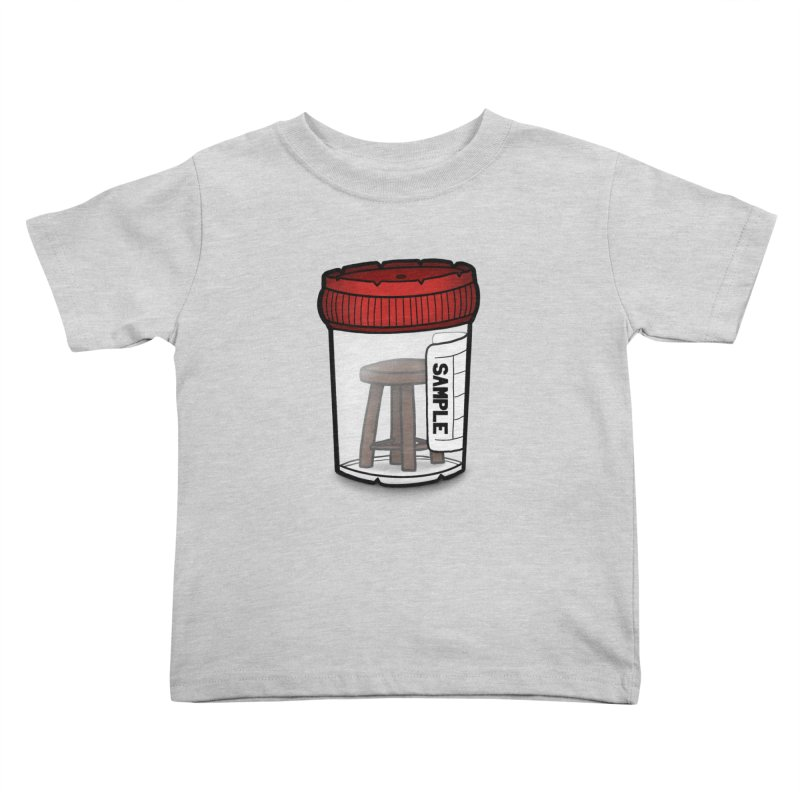 Stool Sample Kids Toddler T-Shirt by 9th Mountain Threads