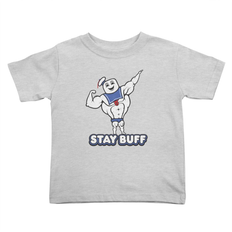 Stay Buff Kids Toddler T-Shirt by 9th Mountain Threads