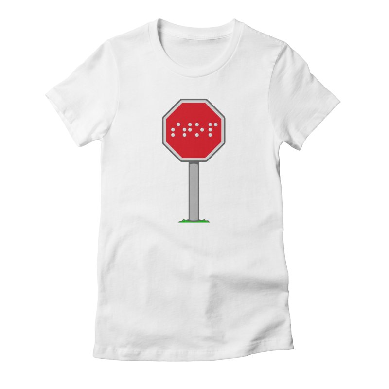STOP! Women's Fitted T-Shirt by 9th Mountain Threads