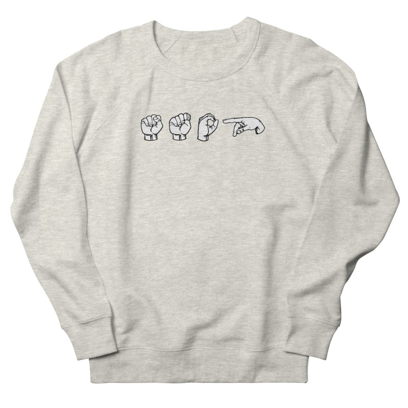 Stop Sign Women's French Terry Sweatshirt by 9th Mountain Threads