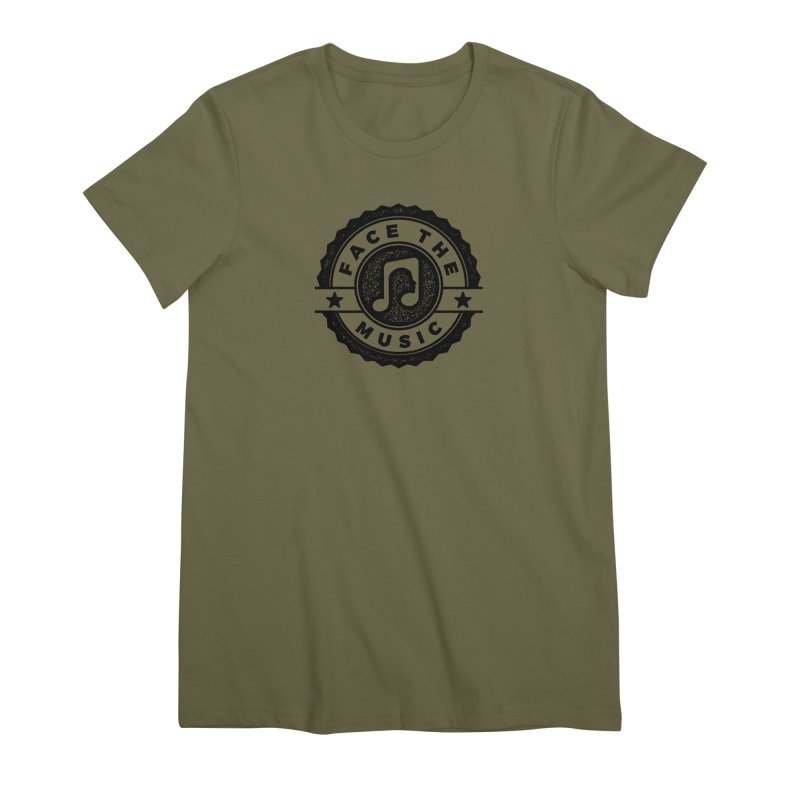 Face the Music Women's Premium T-Shirt by 9th Mountain Threads