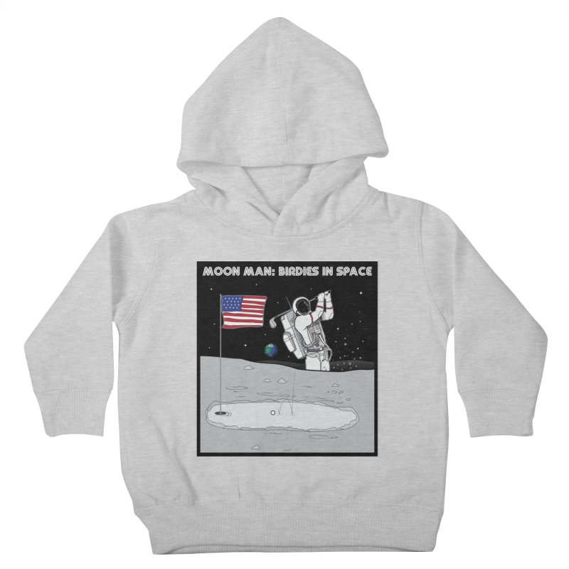 MOON MAN: Birdies in Space Kids Toddler Pullover Hoody by 9th Mountain Threads