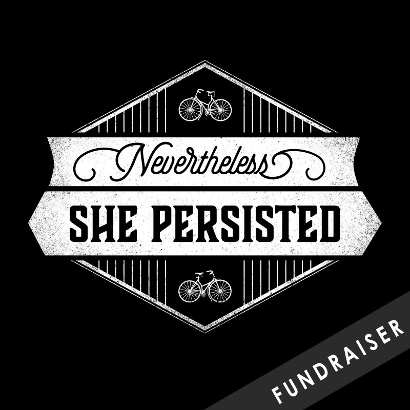 Nevertheless She Persisted by Crowglass Design