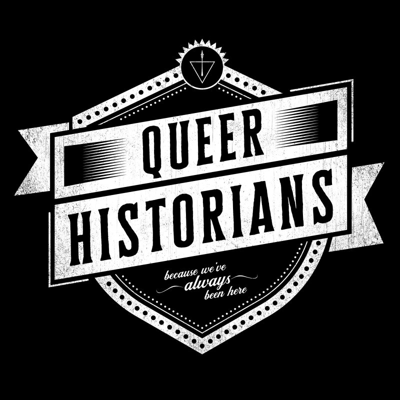 Queer Historians by Crowglass Design