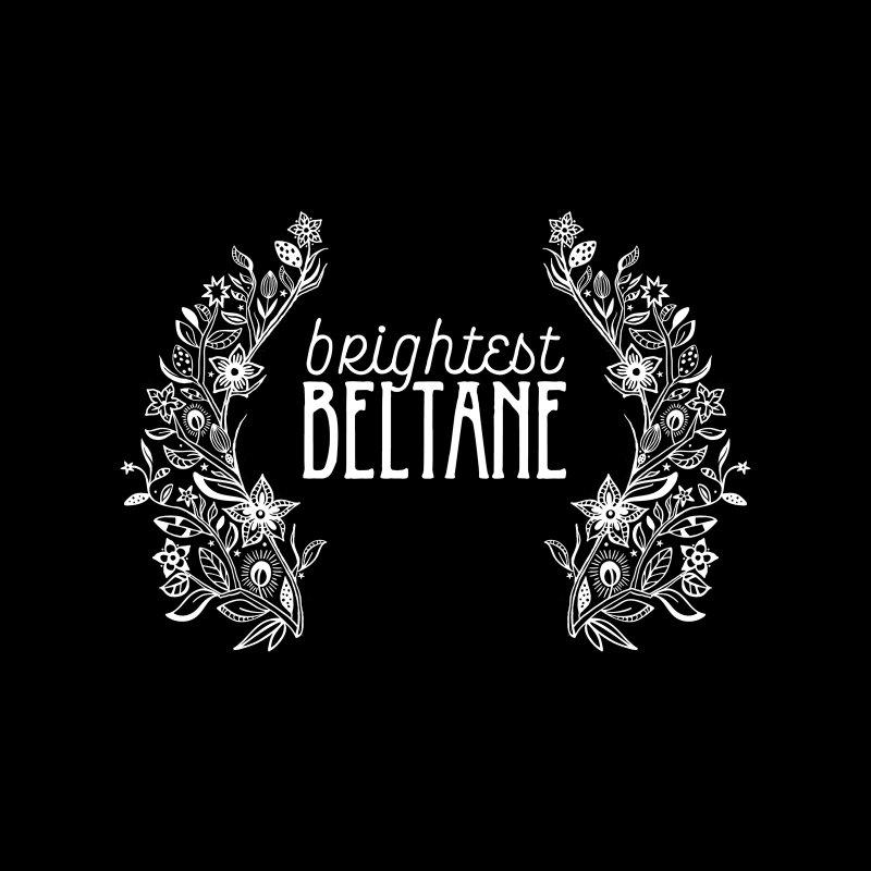 Brightest Beltane by Crowglass Design