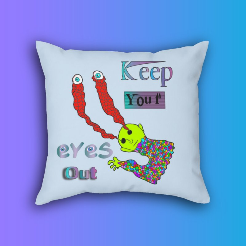 Keep Your Eyes Out by LlamapajamaTs's Artist Shop