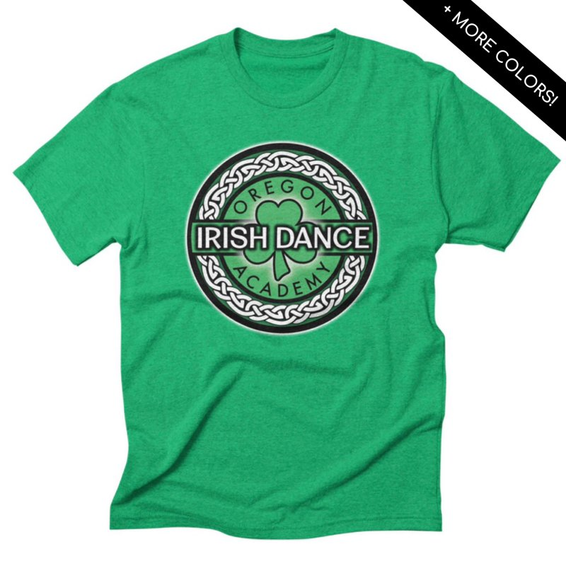 T-Shirts by Oregon Irish Dance Academy
