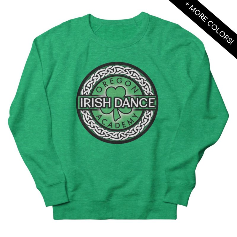 Sweatshirts by Oregon Irish Dance Academy