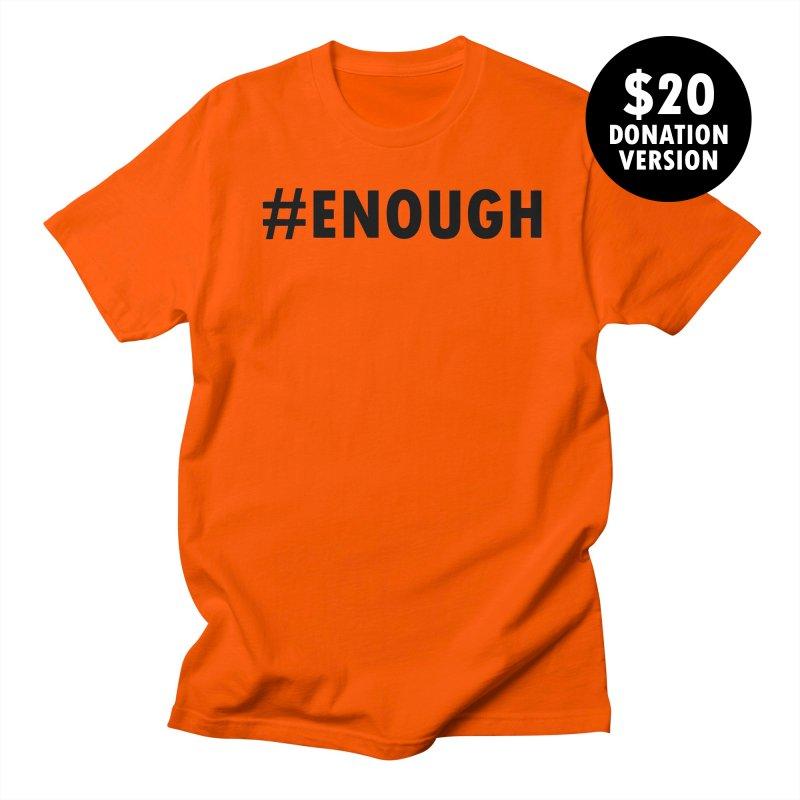#ENOUGH - Donation Version by Chiaravalle Montessori Spirit Shop