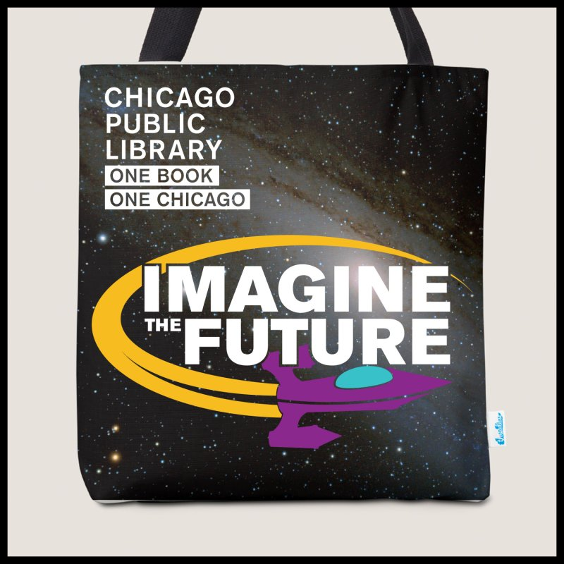 One Chicago 2018 Imagine the Future Rocket Starfield in  by Chicago Public Library Artist Shop