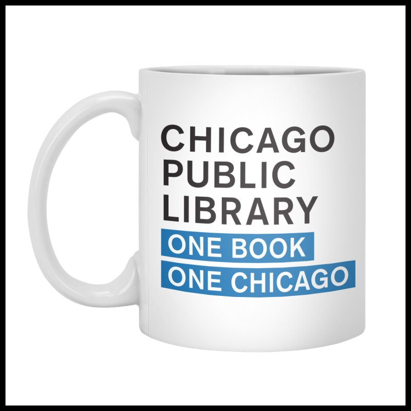 One Chicago in  by Chicago Public Library Artist Shop