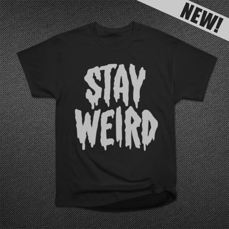 Stay Weird in Men's Classic T-Shirt Black by Deniart's Artist Shop