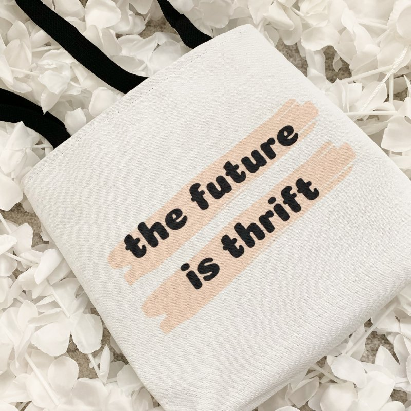 The Future is Thrift by Secondhand Swag