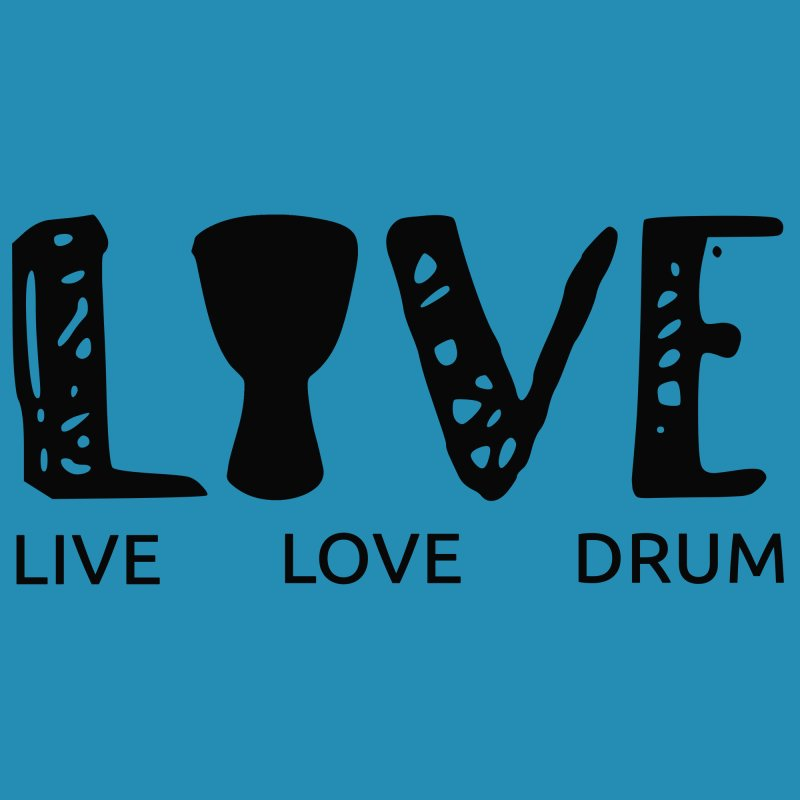 Live・Love・Drum by DJEMBEFOLEY Shop