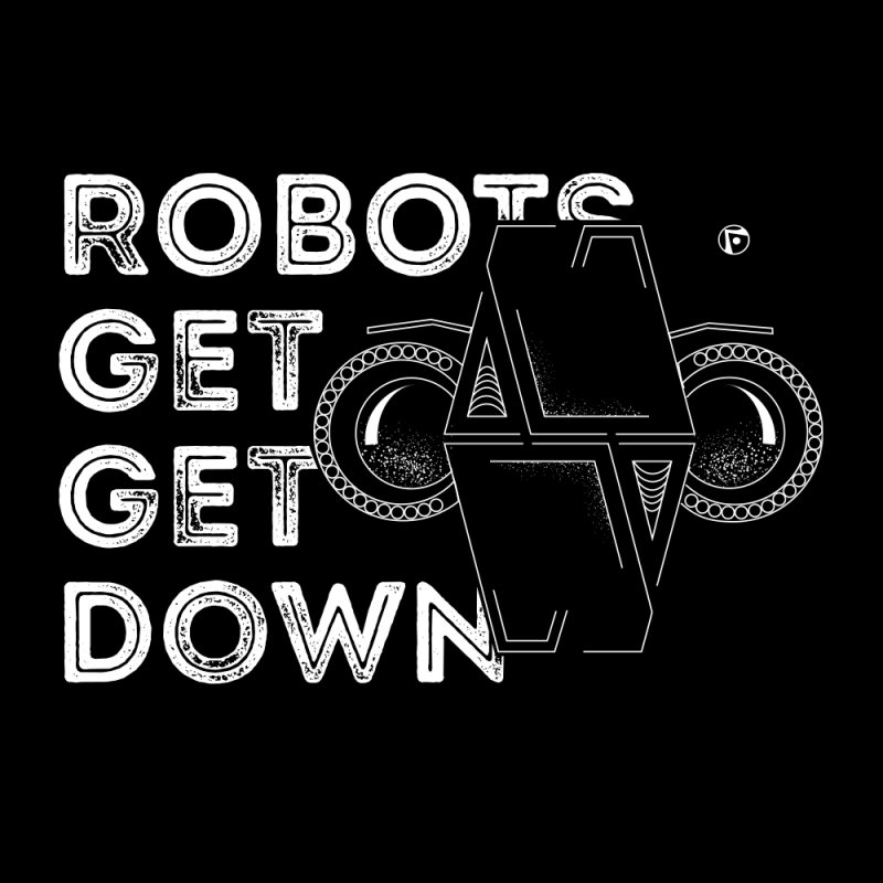 Robots Get Get Down (featuring Motek) by Funked