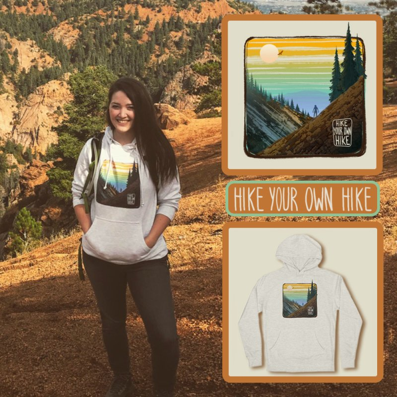 HIKE YOUR OWN HIKE in Women's French Terry Pullover Hoody Heather Oatmeal by iCKY the Great's Artist Shop