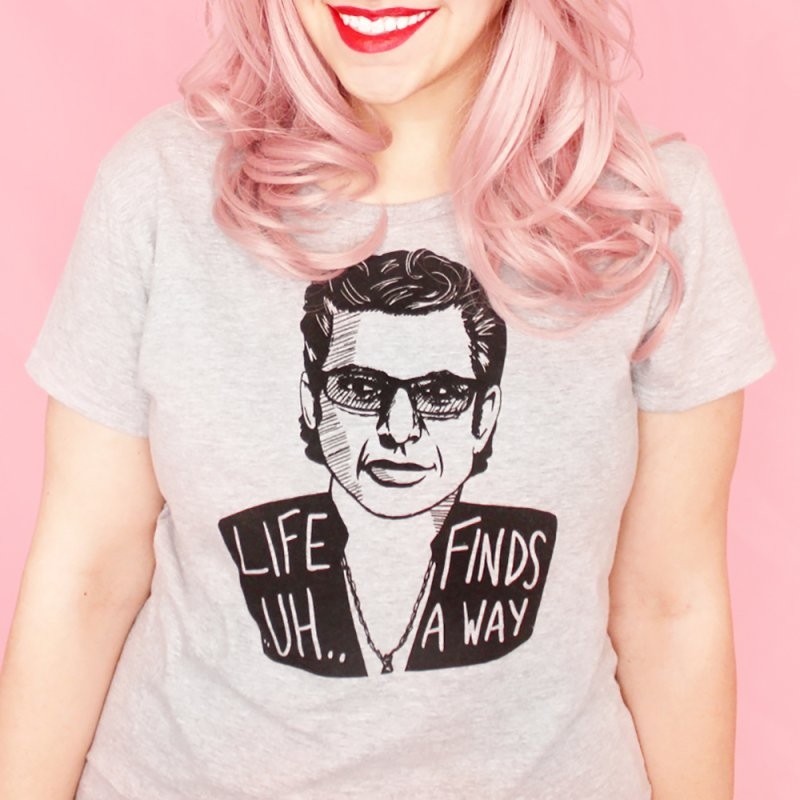 Life ... uh ... finds a way by Kate Gabrielle's Threadless Shop