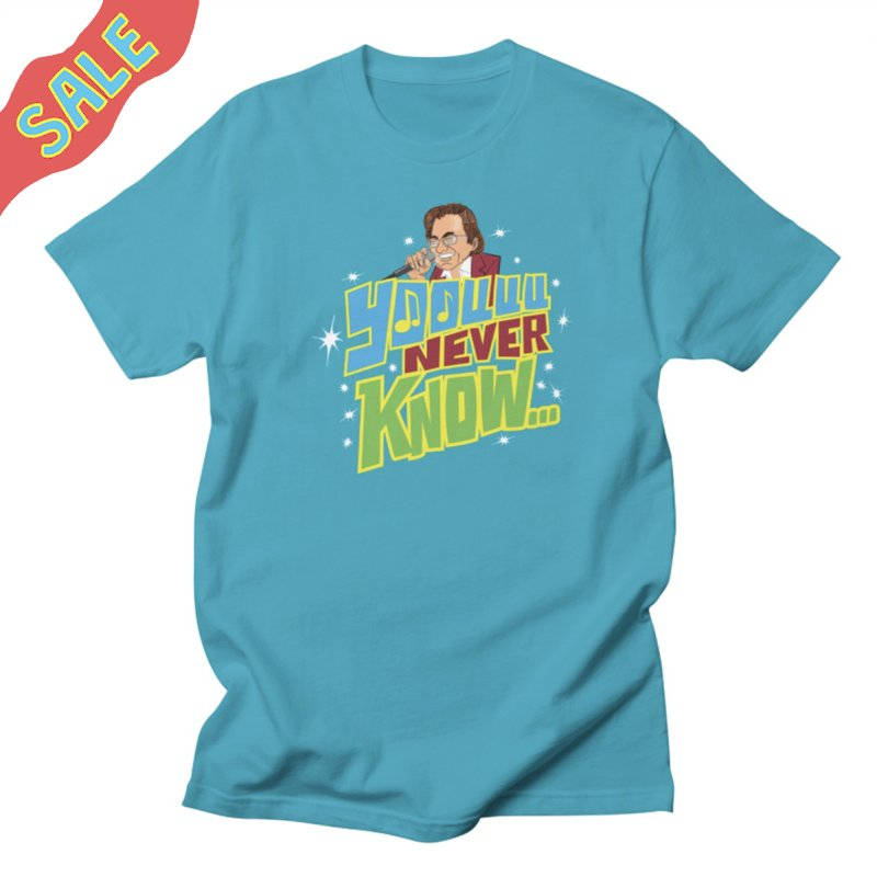 You Never Know in Men's Regular T-Shirt Cyan by The Official Dan Le Batard Show Merch Store