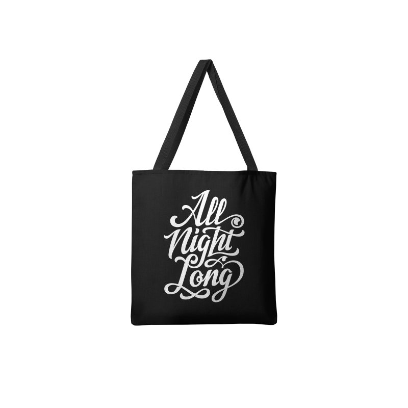 ALL NIGHT LONG in Tote Bag by Malcom clothing
