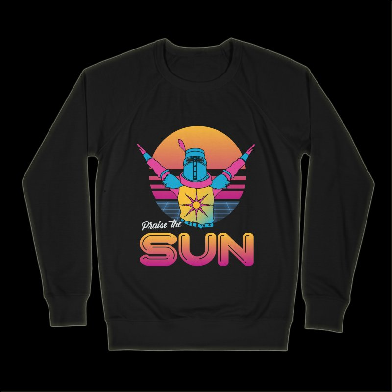 Praise the sun in Men's French Terry Sweatshirt Black by marpeach's Artist Shop