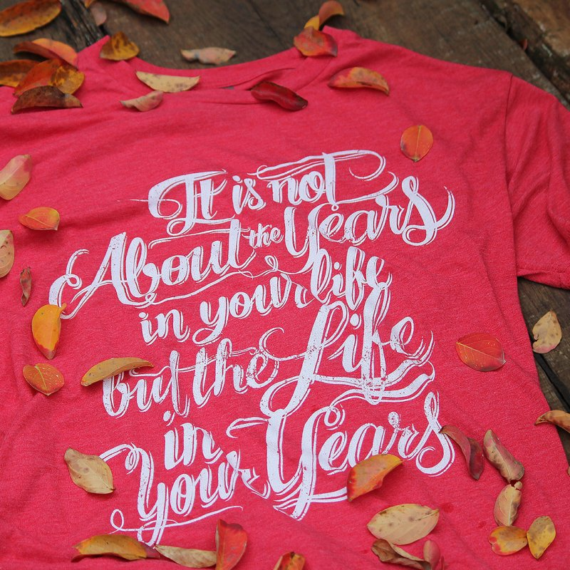 Add life in your years (dark colors) by The Mindful Tee