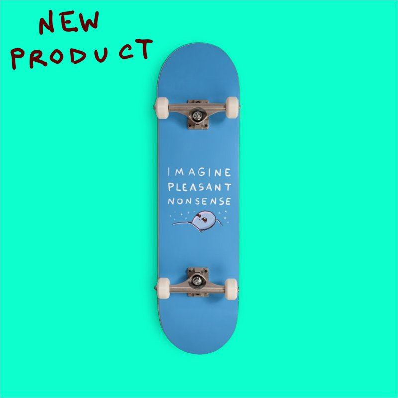 STRANGE PLANET SPECIAL PRODUCT: IMAGINE PLEASANT NONSENSE in Deck Only Skateboard by Nathan W Pyle