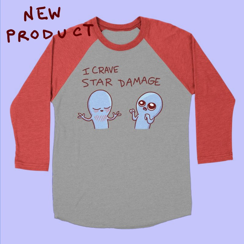 STRANGE PLANET SPECIAL PRODUCT: I CRAVE STAR DAMAGE in Women's Baseball Triblend Longsleeve T-Shirt Chili Red Sleeves by Nathan W Pyle