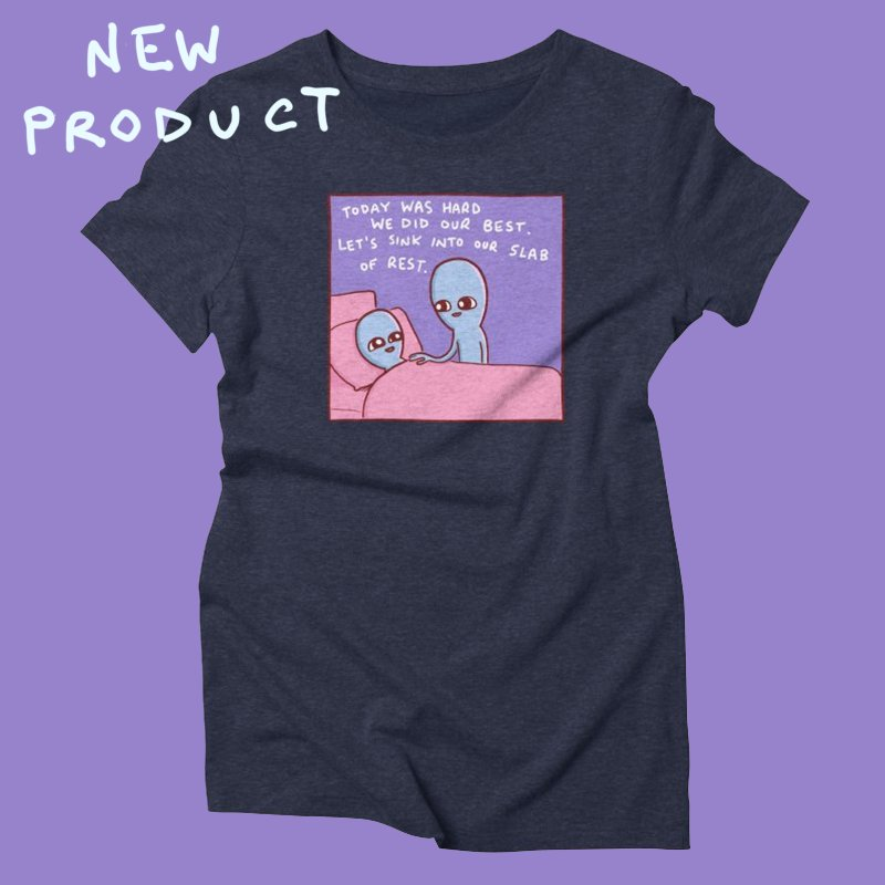 STRANGE PLANET SPECIAL PRODUCT: TODAY WAS HARD WE DID OUR BEST in Women's Triblend T-Shirt Navy by Nathan W Pyle