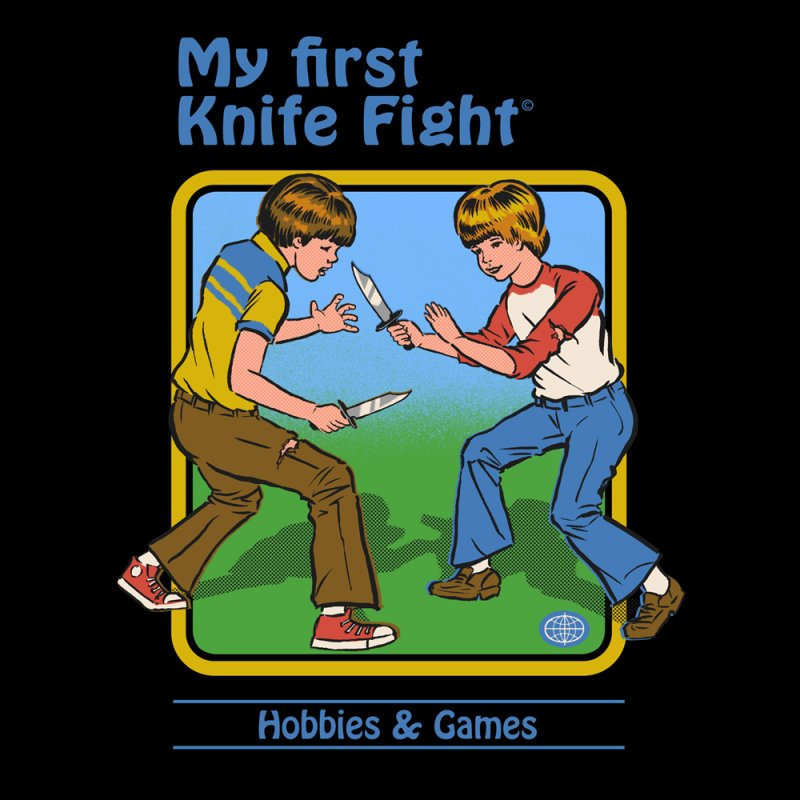 My First Knife Fight by Steven Rhodes