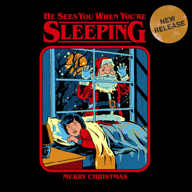 He Sees You When You're Sleeping by Steven Rhodes