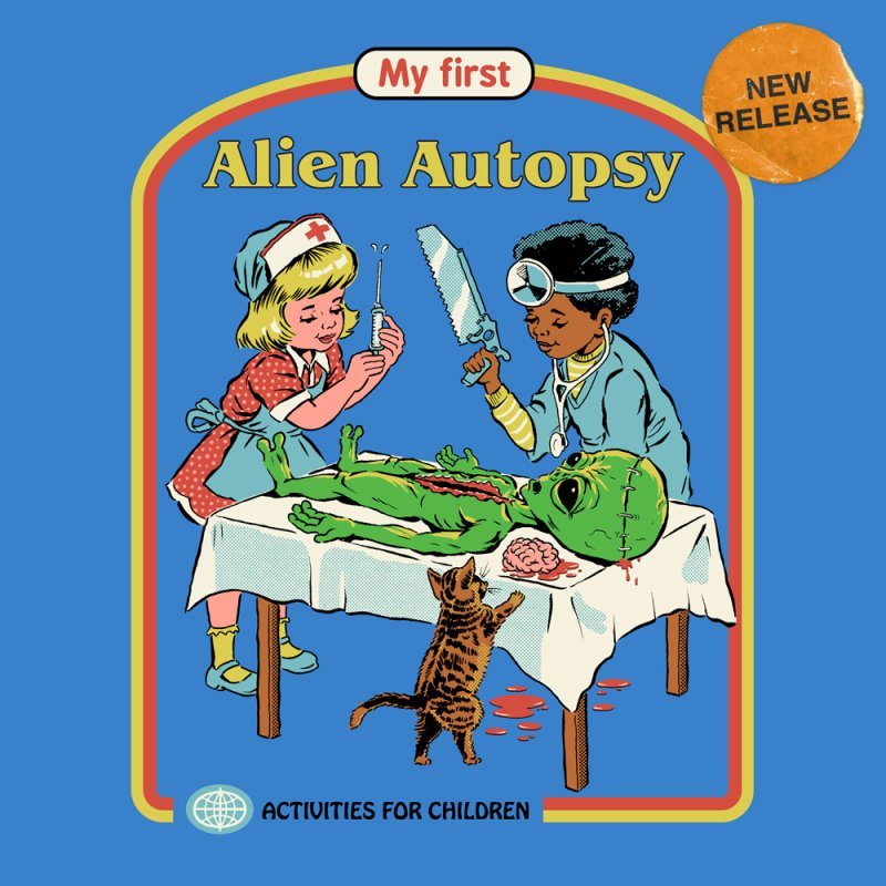 My First Alien Autopsy by Steven Rhodes