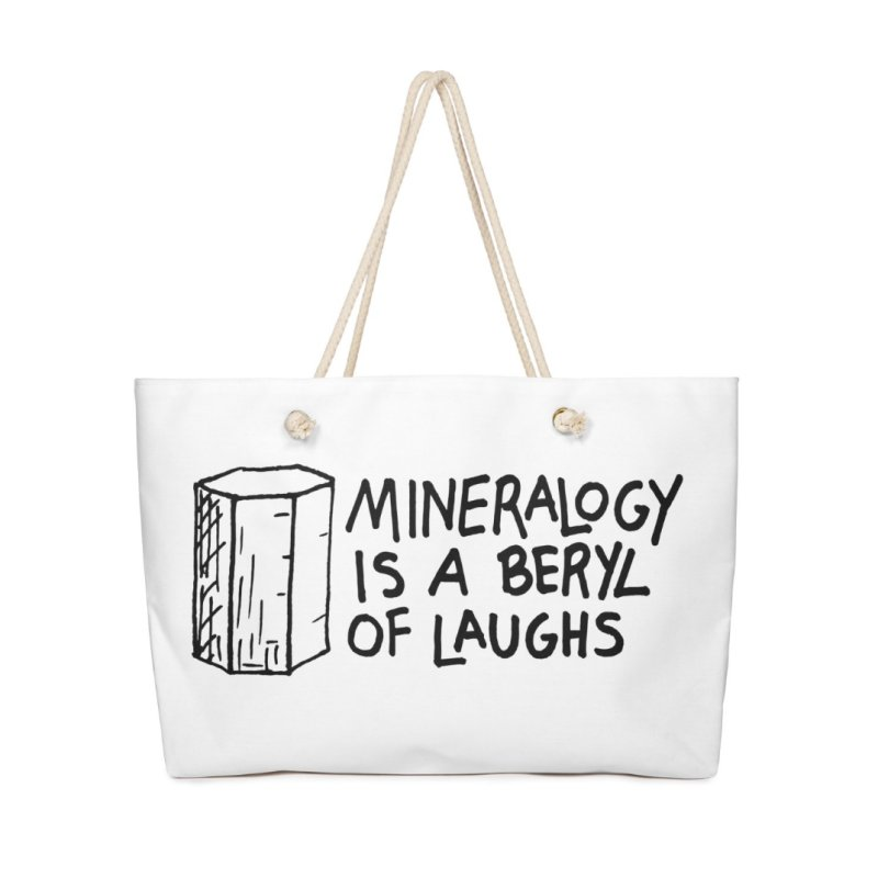 Mineralogy is a beryl of laughs by Tectonic City