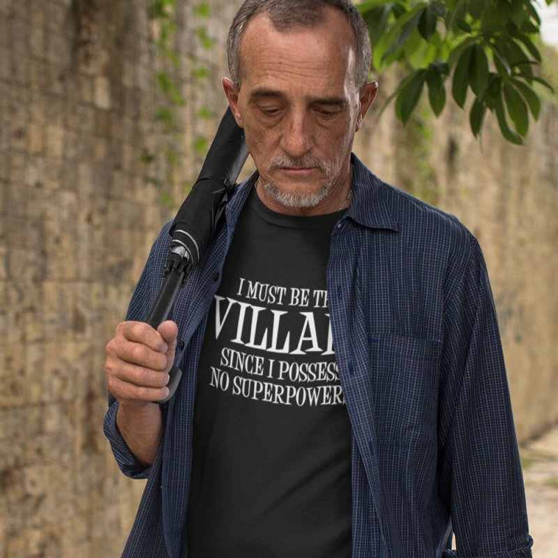 I Must Be The Villain in Men's Extra Soft T-Shirt Black by Toxic Onion