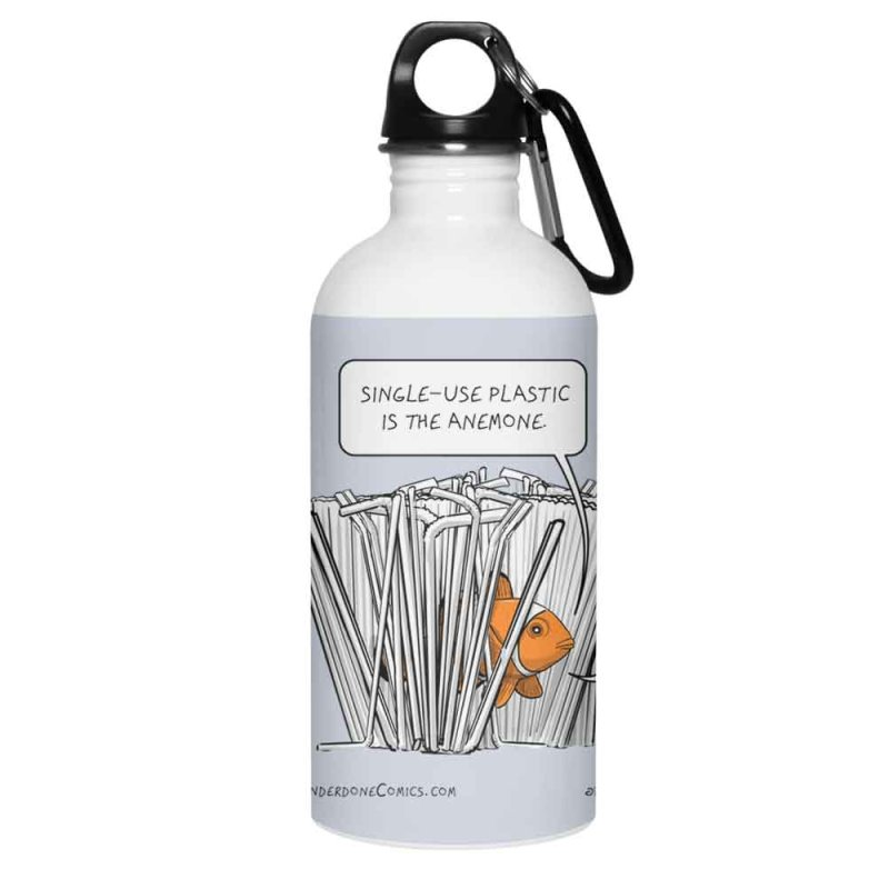 Clownfish Single Use Plastic is the Anemone - I Mean Enemy in Water Bottle by The Underdone Comics Shop
