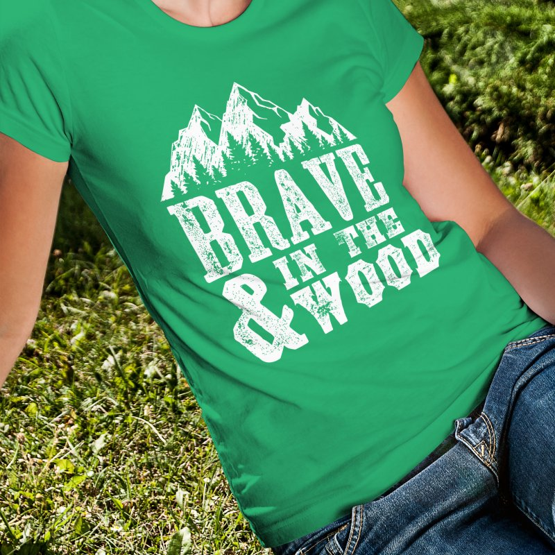 Brave and in the Wood in Women's Fitted T-Shirt Kelly by Vet Design's Shop