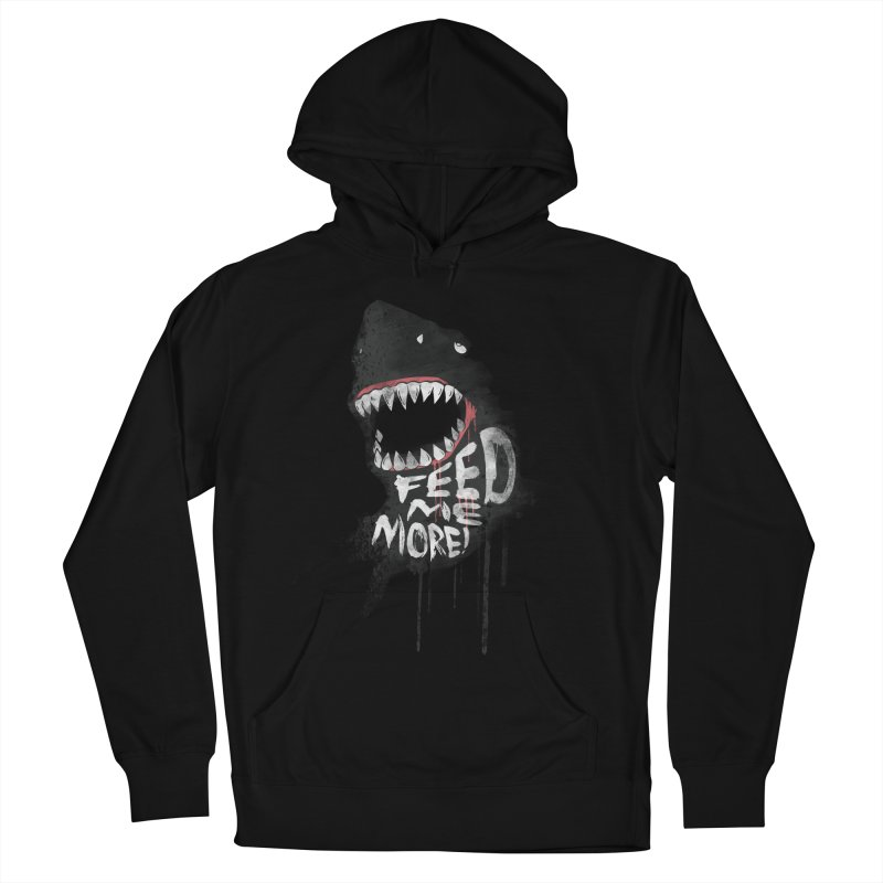 Feed Me More Men's French Terry Pullover Hoody by AGIMATNIINGKONG's Artist Shop