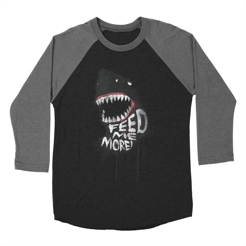 Feed Me More Women's Baseball Triblend Longsleeve T-Shirt by AGIMATNIINGKONG's Artist Shop