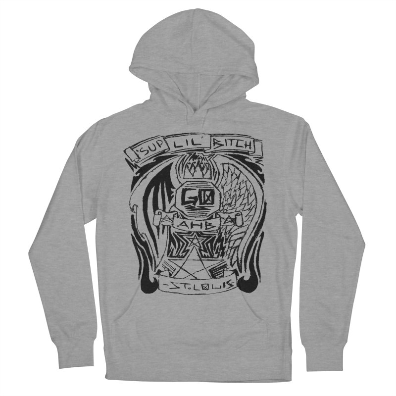 Sup Lil Bitch Women's Pullover Hoody by ArtHeartB