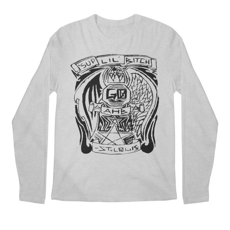 Sup Lil Bitch Men's Longsleeve T-Shirt by ArtHeartB