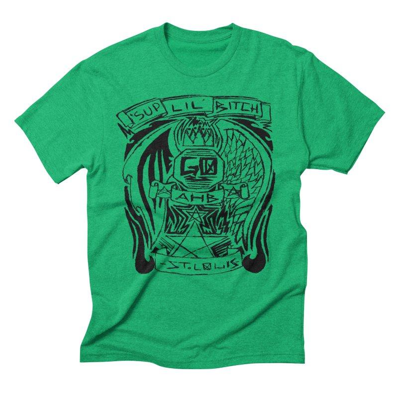 Sup Lil Bitch Men's Triblend T-shirt by ArtHeartB