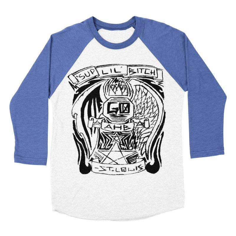 Sup Lil Bitch Men's Baseball Triblend T-Shirt by ArtHeartB