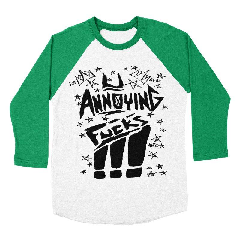 U Annoying Fucks Men's Baseball Triblend T-Shirt by ArtHeartB