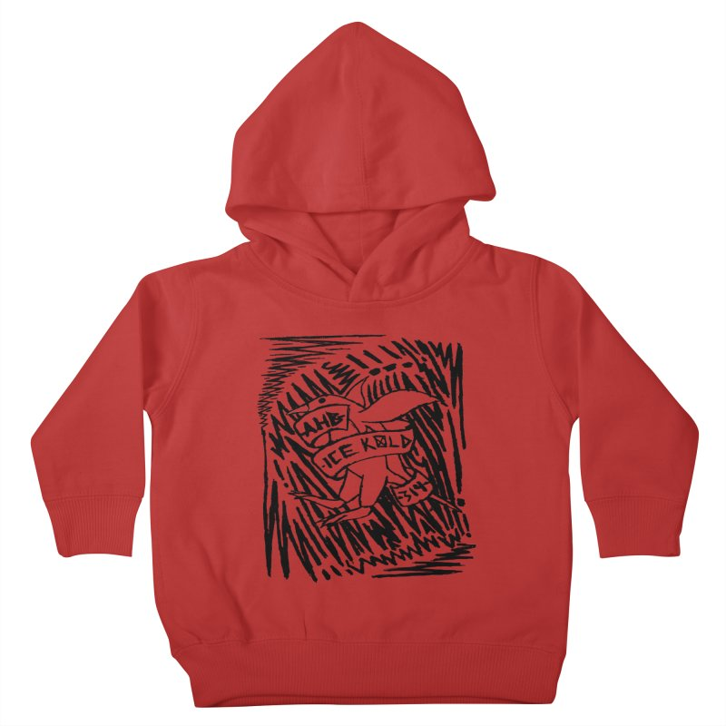 Ice Kold Kids Toddler Pullover Hoody by ArtHeartB