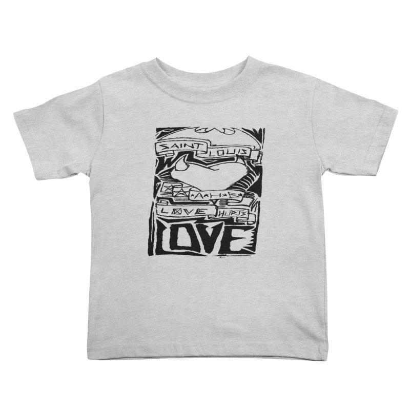 Love Hurts Kids Toddler T-Shirt by ArtHeartB