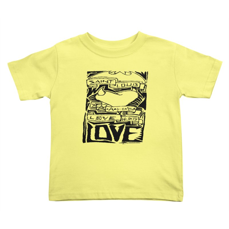 Love Hurts Kids Toddler T-Shirt by ArtHeartB