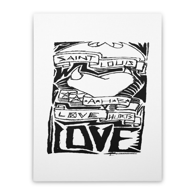 Love Hurts Home Stretched Canvas by ArtHeartB