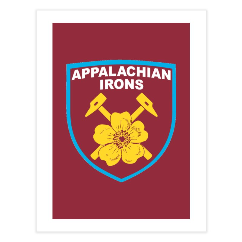 Appalachian Irons Home Fine Art Print by American Hammers Official Team Store