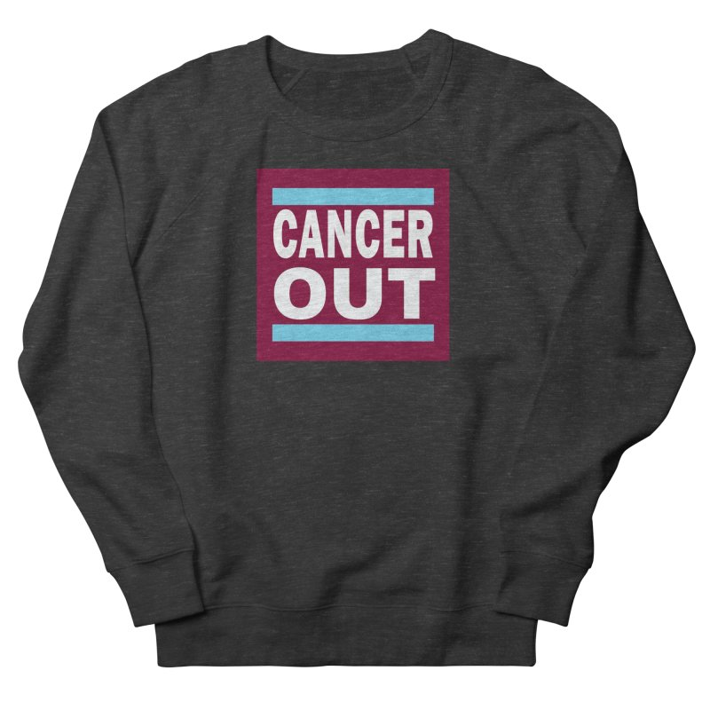 Cancer Out Women's Sweatshirt by American Hammers Official Team Store